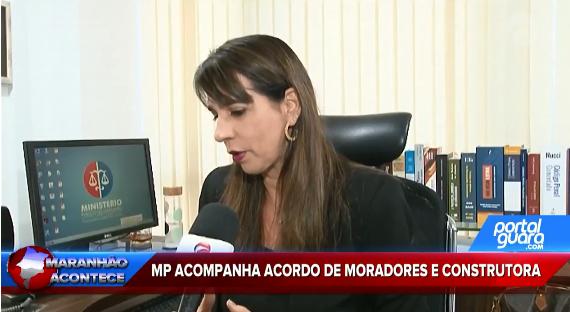 MP acompanha acordo de moradores e construtora
