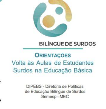 MEC lança cartilha de orientações para volta às aulas de alunos surdos